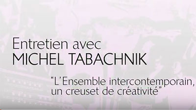 Michel tabachnik ensemble intercontemporain